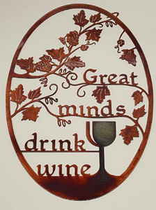 Great Minds Great Wine Metal Sign 16x24