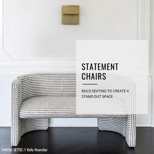 DESIGNER PICKS // STATEMENT CHAIRS