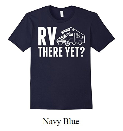 "Mens Short Sleeve ""RV There Yet?"" T-Shirt"