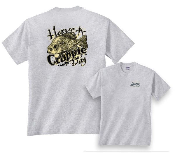 Have a Crappie Day Fishing T-Shirt In Men's & Women's Styles