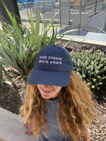 Make Cheese Grate Again Hat - Selling out fast!