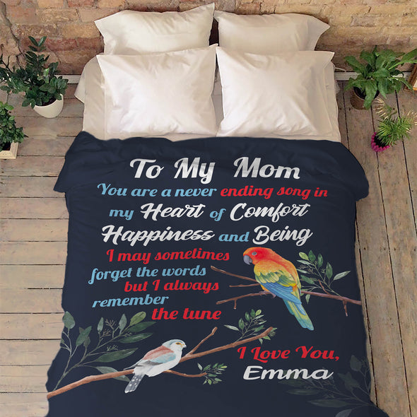 """To My Mom Never Ending Song In My Heart Of Comfort""- Personalized Blanket"