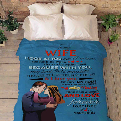 "To My Wife ""With You My Soul Feels Complete"" Personalized Blanket"
