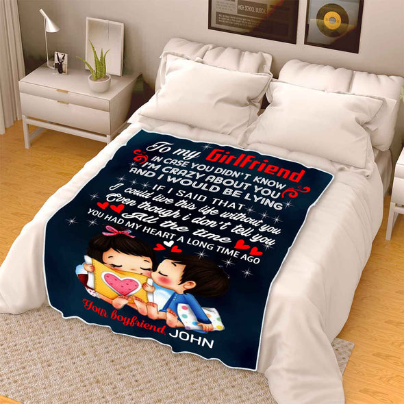 """To My Girlfriend I'm Crazy About You""- Personalized Blanket"