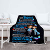 """To My Girlfriend I Will Forever Be There""- Personalized Blanket"
