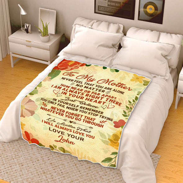 """To My Mother I Will Always Love You ""- Personalized Blanket"
