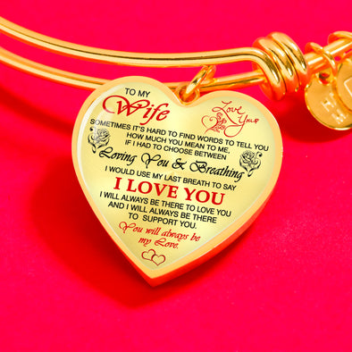 """I Will Love You Till My Last Breath"" Perfect Bangle For You Wife"