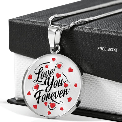 """Love You Forever"" Round Necklace With Custom Engraving"