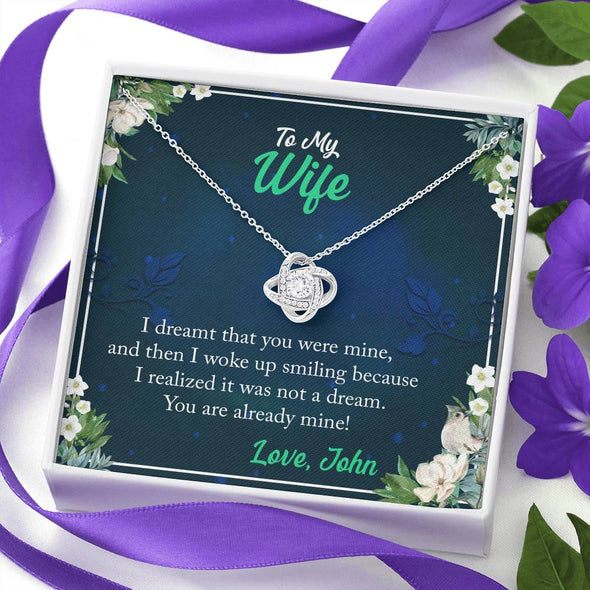 To My Wife-You Are Already Mine Custom Necklace