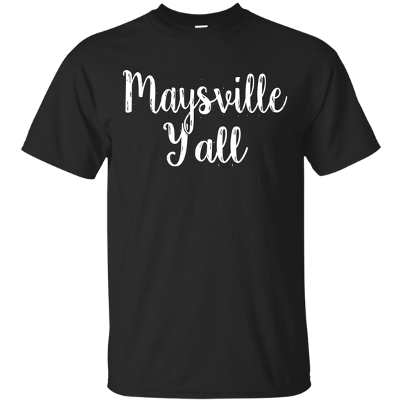 Maysville Y'all Cute Kentucky Town Pride Gift
