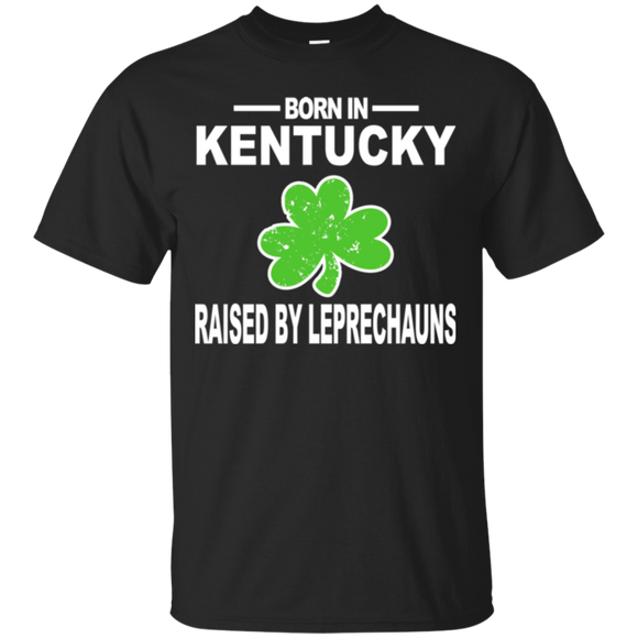 St Paddys Kentucky Shirt Raised By Leprechauns Gift