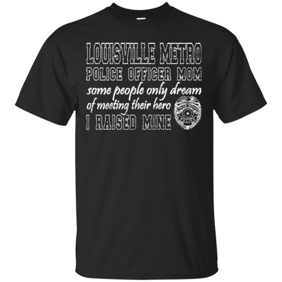 Louisville Metro Police Mom T Shirts Proud Police Mom Gifts