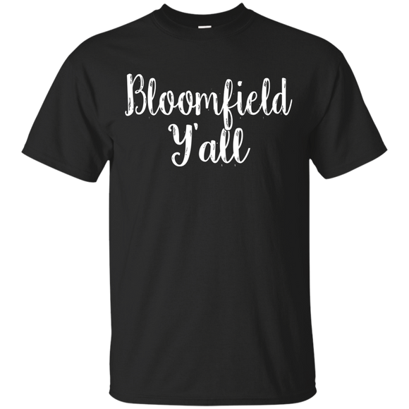 Bloomfield Y'all Cute Kentucky Town Pride Gift - getkentuckified
