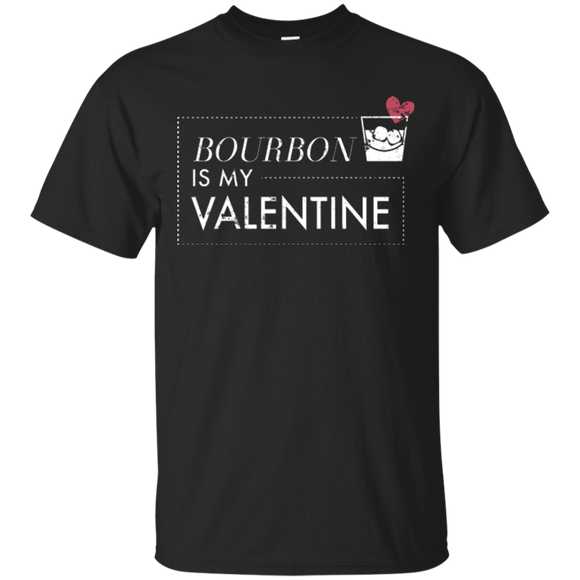 Bourbon Is My Valentine Shirt Anti Valentines Day Shirt - getkentuckified