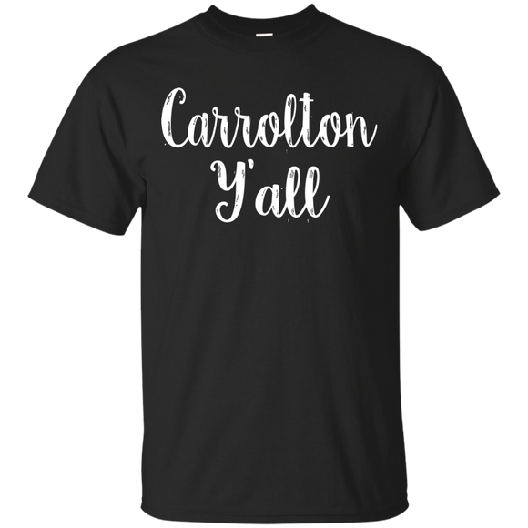 Carrolton Y'all Cute Kentucky Town Pride Gift - getkentuckified