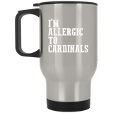 Allergic to Cardinals Funny Kentucky Travel Mug Hate Louisville - getkentuckified