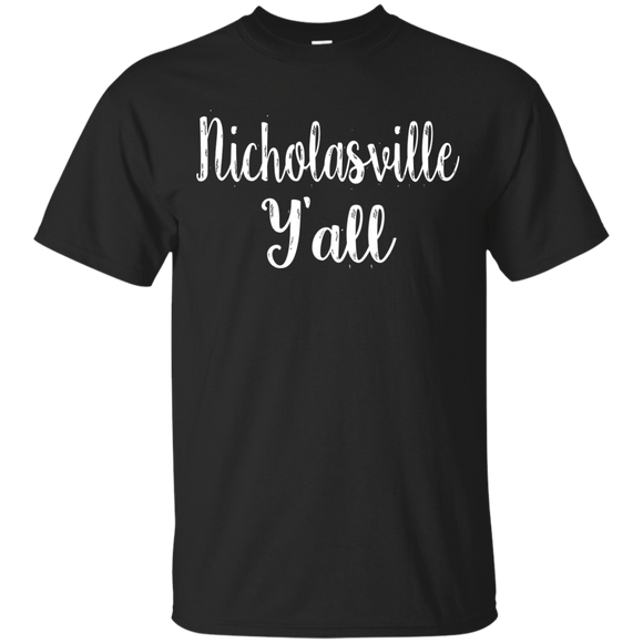 Nicholasville Y'all Cute Kentucky Town Pride Gift