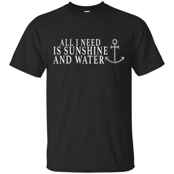All I Need Is Sunshine Water Shirt Boating Love Shirt - getkentuckified