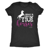 Cute Kentucky Hold Your Horses Shirt Get Kentuckified Premium Tshirt - getkentuckified