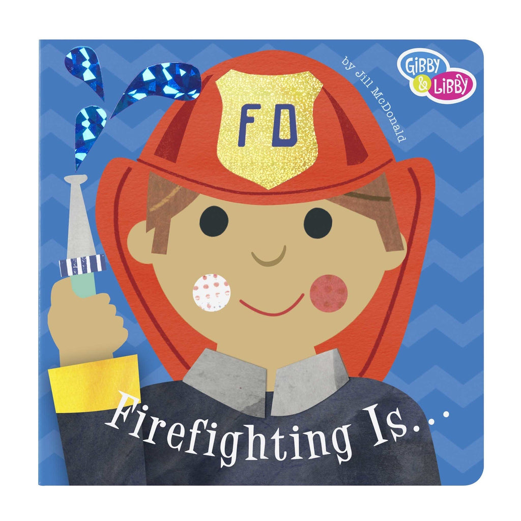 Firefighting Is Book  - Doodlebug's Children's Boutique