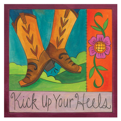 Kick Up your Heels Sincerely Sticks Plaque