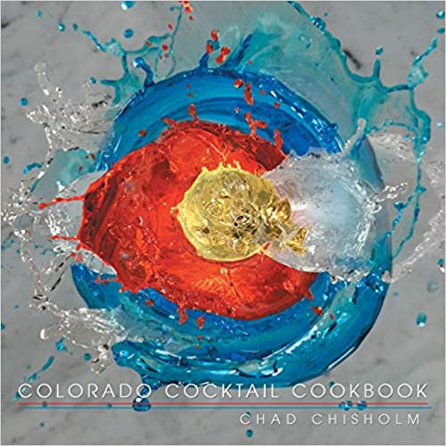 Colorado Cocktail Cookbook