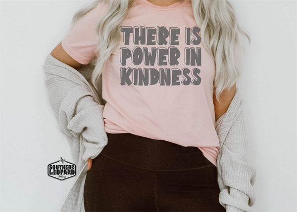 There is Power in Kindness Top-Tops-Spotlight Boutique