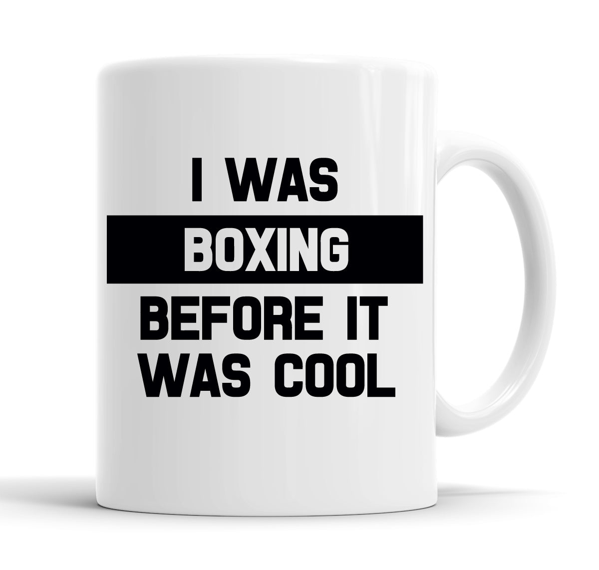 I Was Boxing Before It Was Cool Funny  Office Coffee Mug Tea Cup