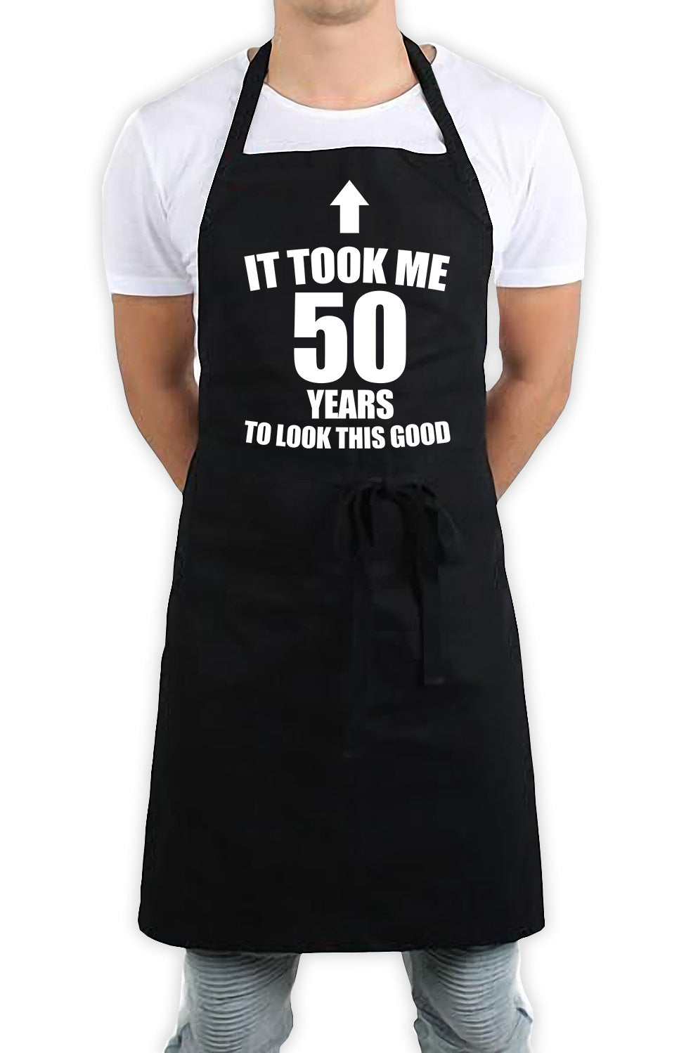 It Took Me 50 Years To Look This Good Funny Kitchen BBQ Apron Black