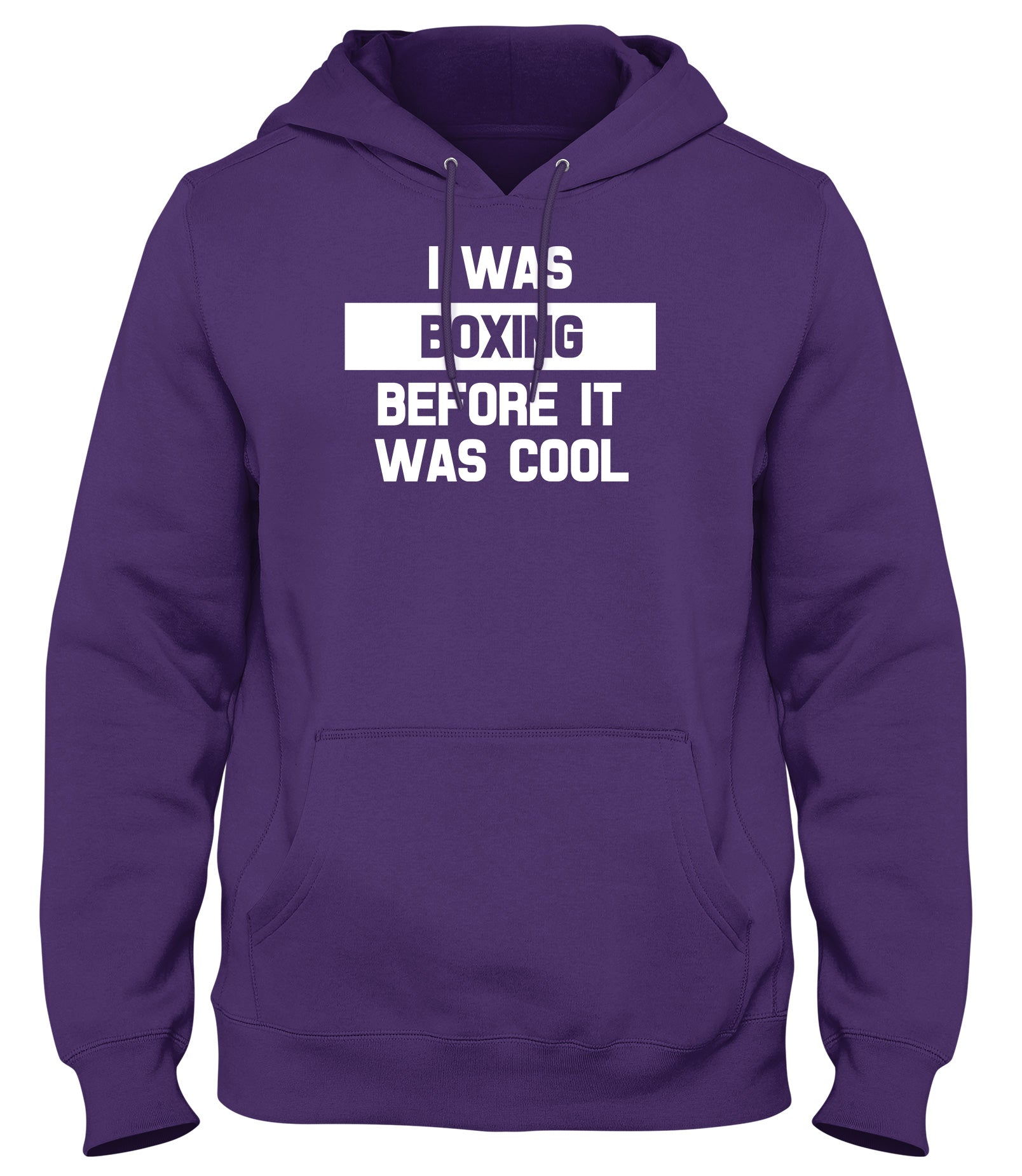 I WAS BOXING BEFORE IT WAS COOL WOMENS LADIES MENS UNISEX HOODIE