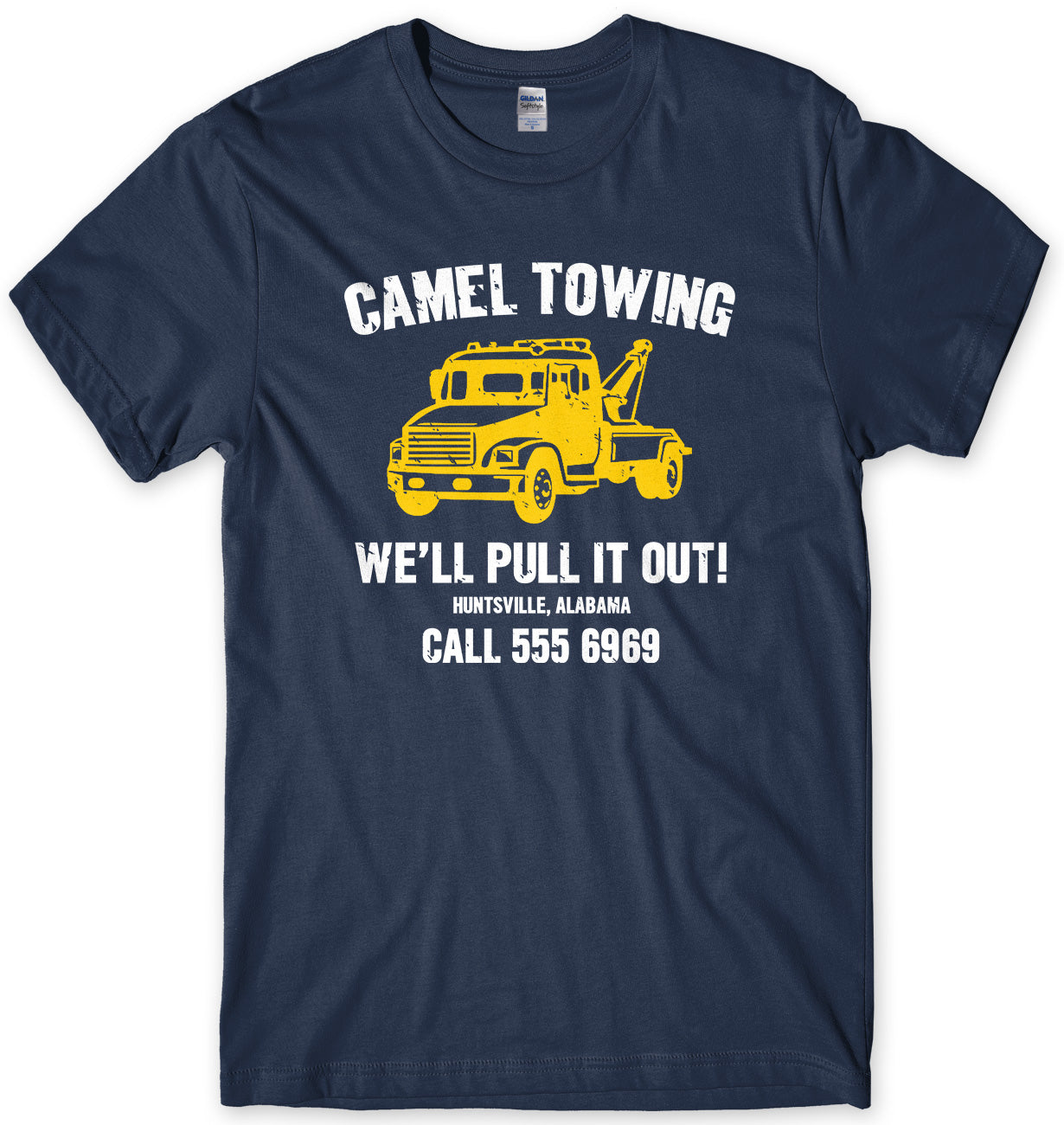 Camel Towing We'll Pull It Out Mens Unisex T-Shirt