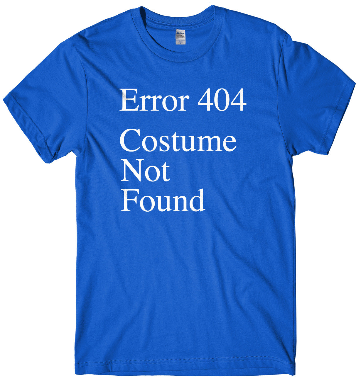 Error 404 Costume Not Found Mens Unisex Halloween T-Shirt