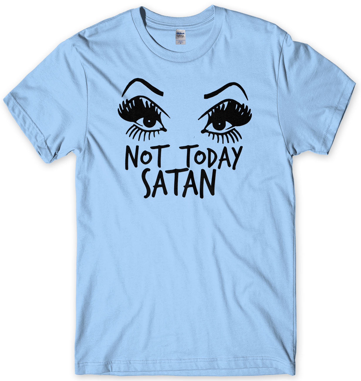 Not Today Satan RuPaul Inspired Mens T-Shirt