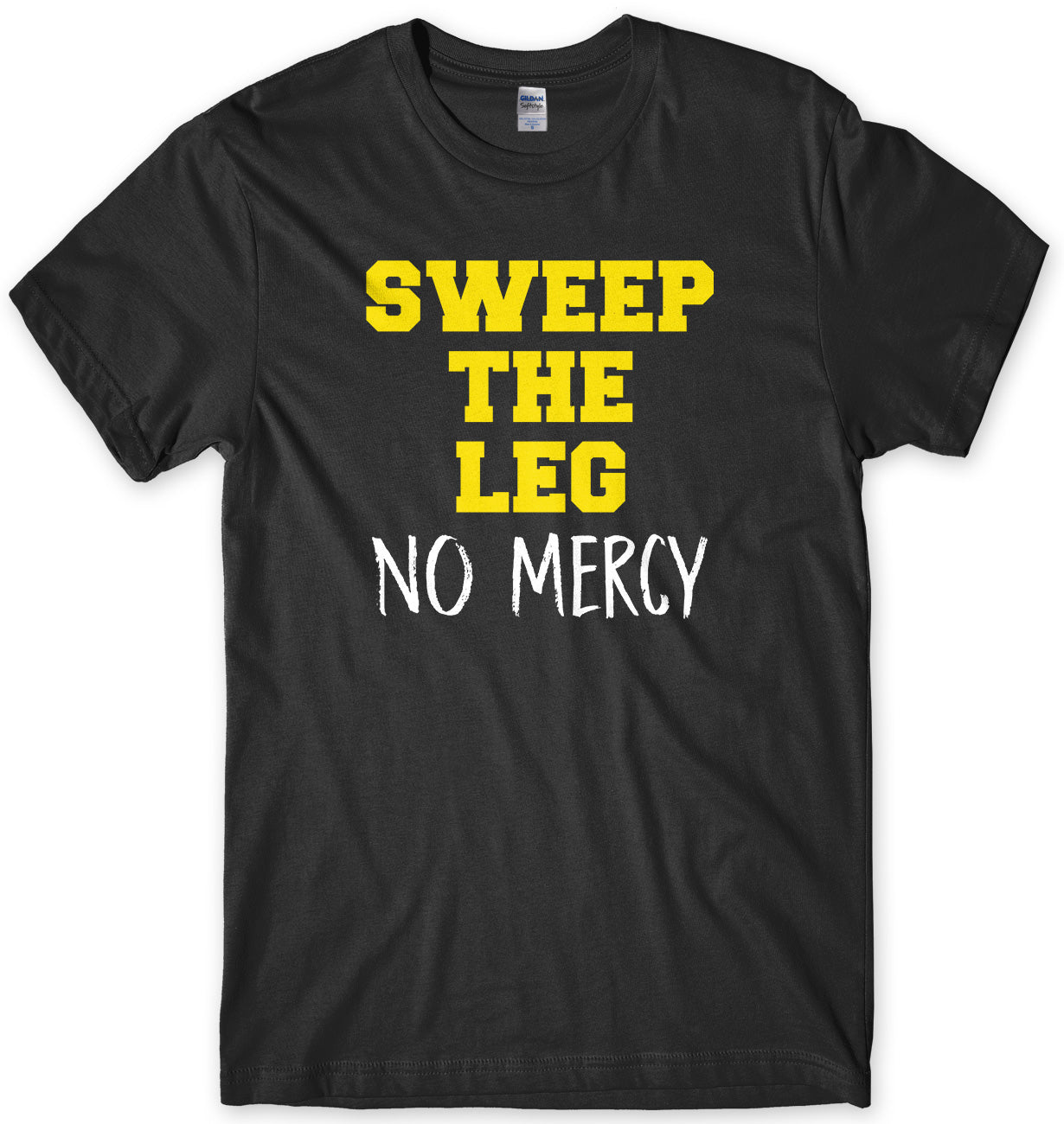 Sweep The Leg (No Mercy) Karate Kid Inspired Mens T-Shirt