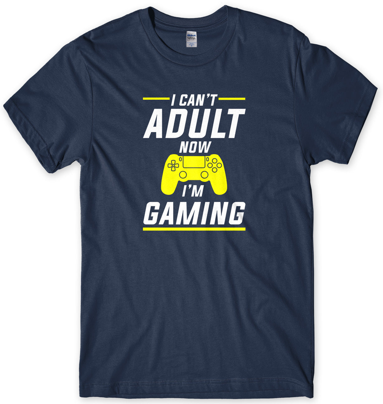 I Can't Adult Now I'm Gaming Mens T-Shirt