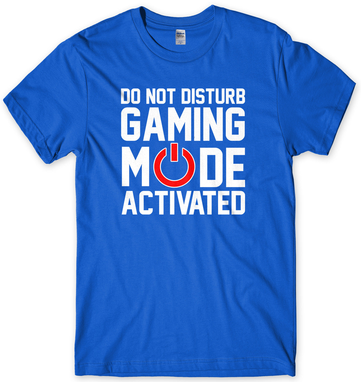 Do Not Disturb Gaming Mode Activated Mens Gaming T-Shirt