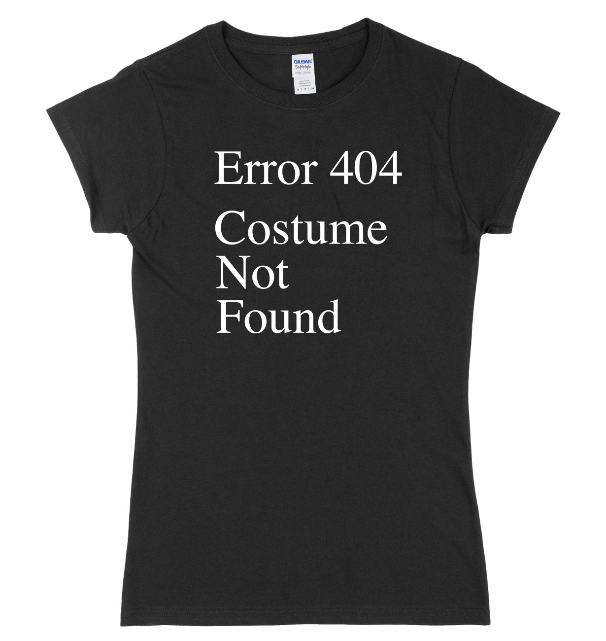 Error 404 Costume Not Found Womens Ladies Slim Fit Halloween T-Shirt