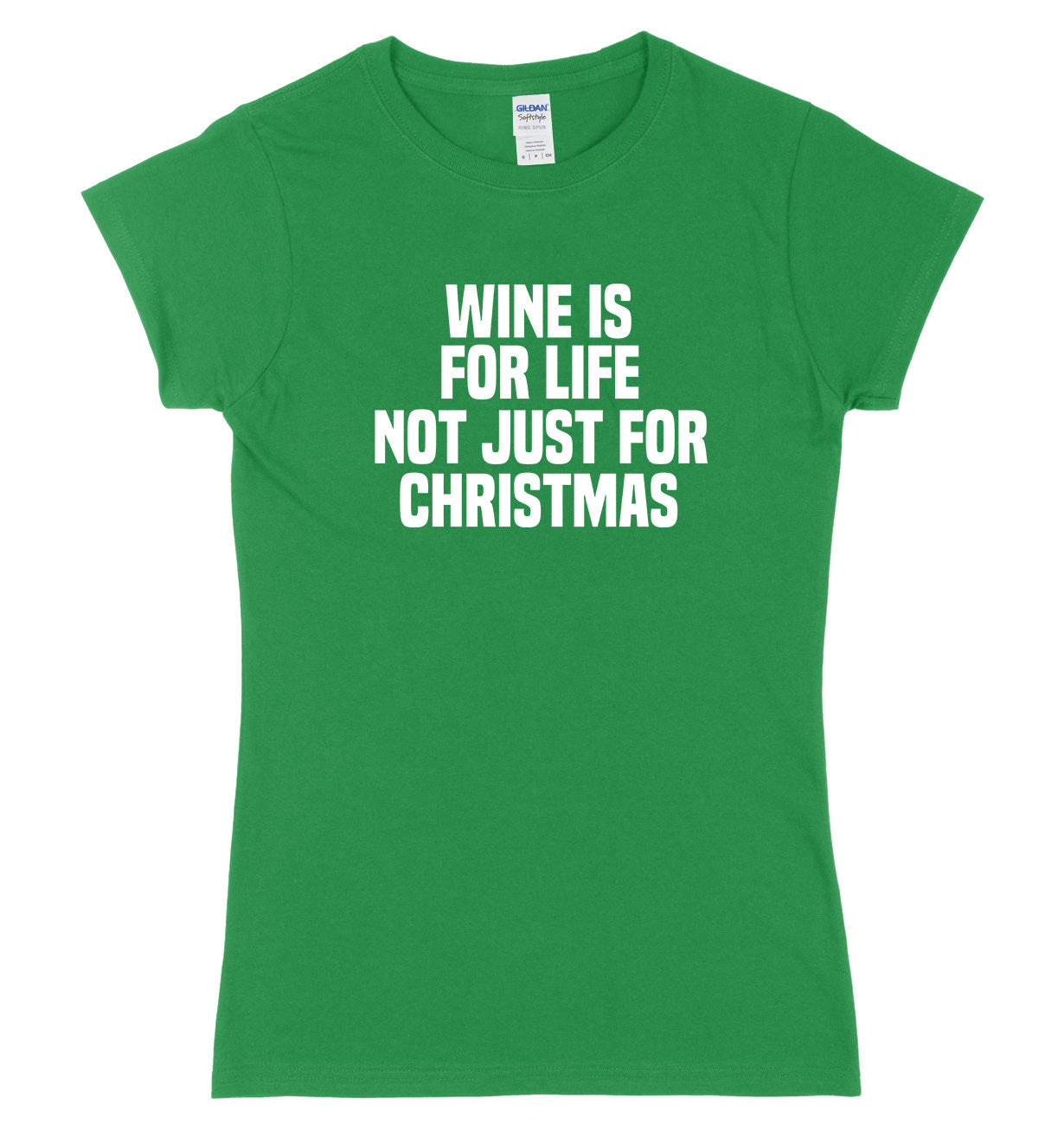 Wine Is For Life Not Just For Christmas Womens Ladies Slim Fit Christmas T-Shirt