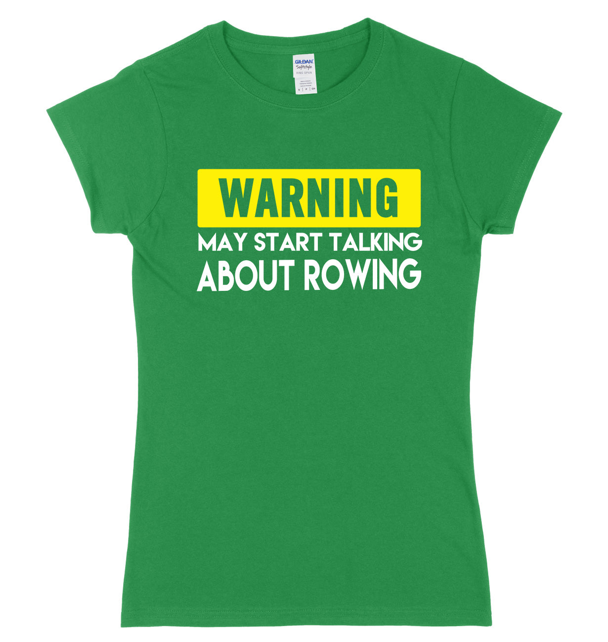 WARNING MAY START TALKING ABOUT ROWING FUNNY WOMENS LADIES SLIM FIT  T-SHIRT