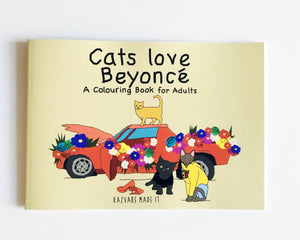 Cats Love Beyoncé Colouring Book for Adults