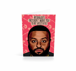 Congrats (They Don't Want You To Be Successful) | Greetings Card
