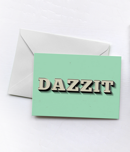 DAZZIT | Greetings Card