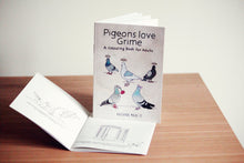 Pigeons love Grime Colouring Book for Adults