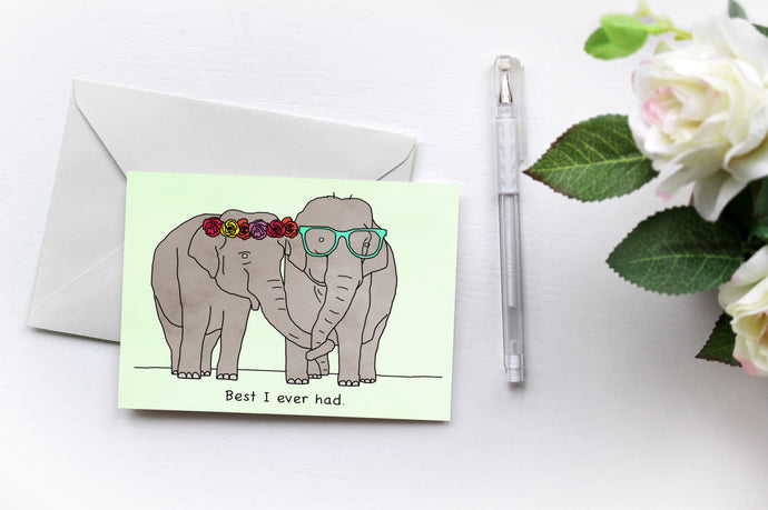 Best I Ever Had {Elephants love Drake} Greetings Card