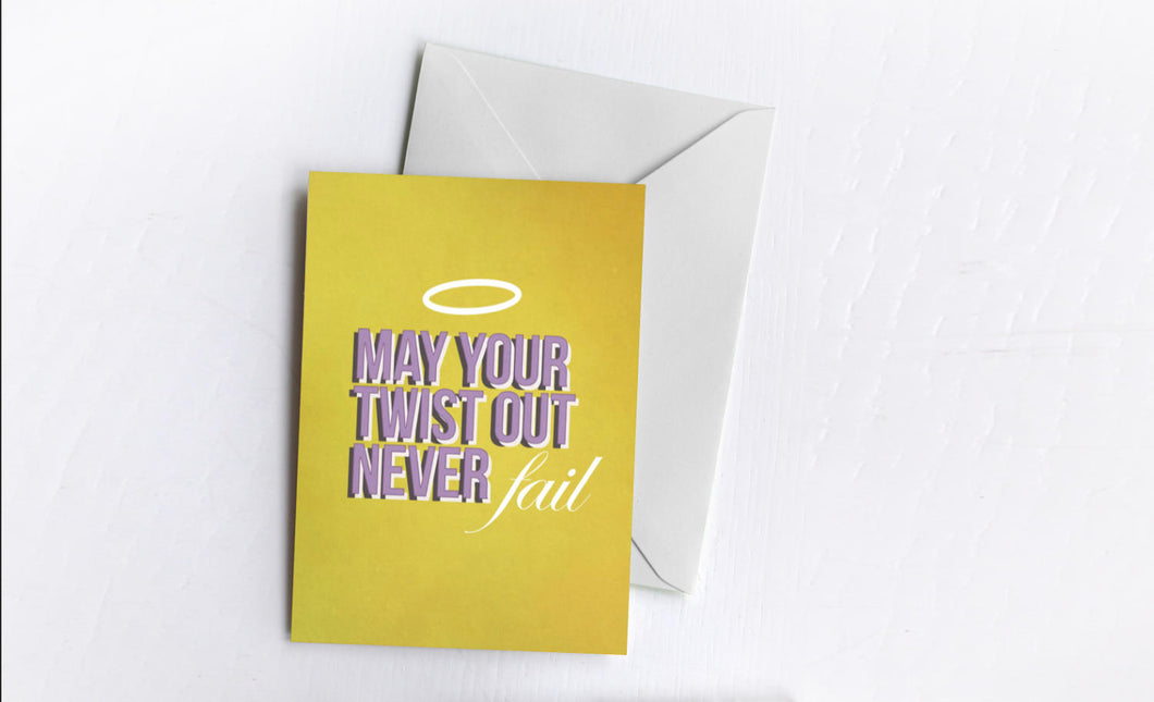 Twist Out | Greetings Card