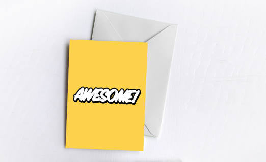 Awesome! | Greetings Card