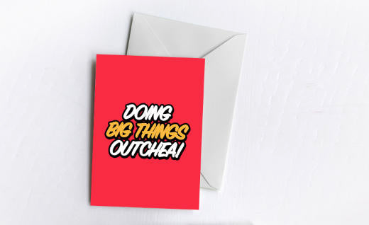 Doing Big Things! | Greetings Card