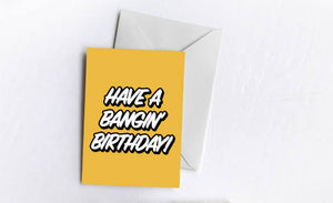 Bangin' Birthday Card
