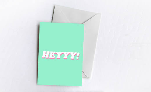 Heyyy! | Greetings Card