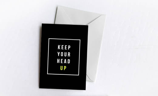 Keep Your Head Up | Greetings Card